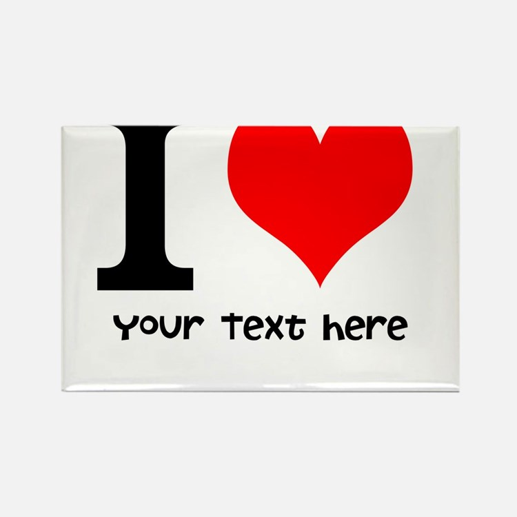 I Heart (Personalized Text) Rectangle Magnet