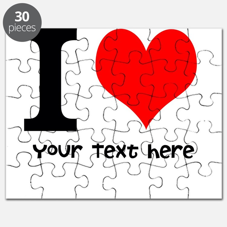 I Heart (Personalized Text) Puzzle