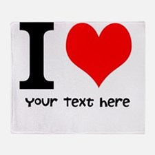 I Heart (Personalized Text) Throw Blanket