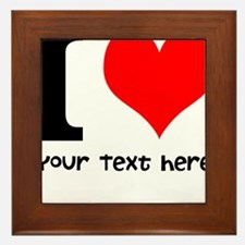 I Heart (Personalized Text) Framed Tile