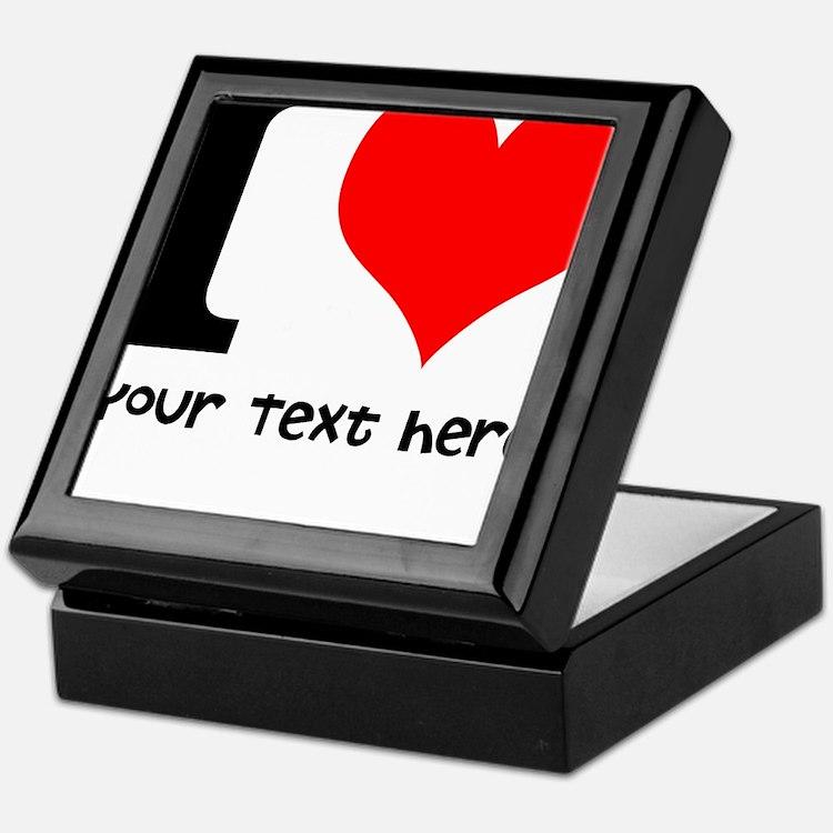 I Heart (Personalized Text) Keepsake Box