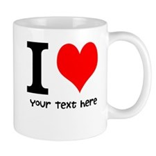 I Heart (Personalized Text) Mug