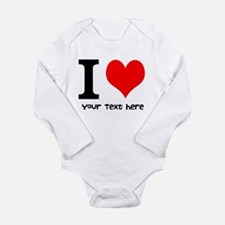 I Heart (Personalized Text) Body Suit
