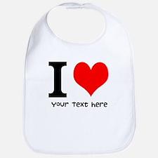 I Heart (Personalized Text) Bib