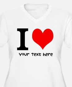 I Heart (Personalized Text) Plus Size T-Shirt