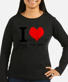 I Heart (Personalized Text) Long Sleeve T-Shirt