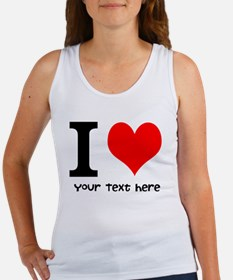I Heart (Personalized Text) Tank Top