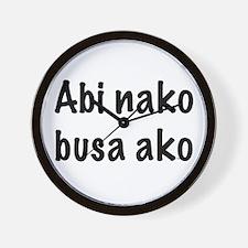Abi Nako Busa Ako Wall Clock