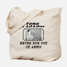 Overly Manly Man Fists Never Run Out Of Ammo Tote