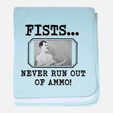 Overly Manly Man Fists Never Run Out Of Ammo baby