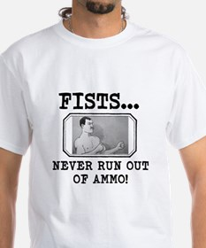Overly Manly Man Fists Never Run Out Of Ammo T-Shi