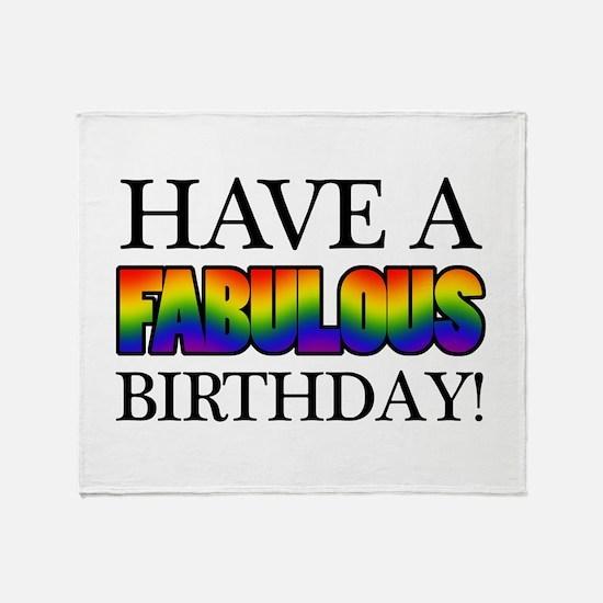 Fabulous Gay Pride Birthday Throw Blanket