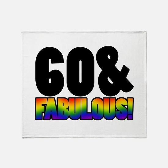 Fabulous Gay 60th Birthday Throw Blanket