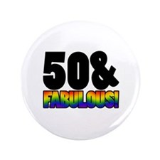 "Fabulous Gay 50th Birthday 3.5"" Button"
