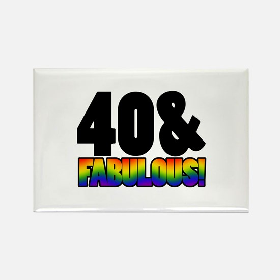 Fabulous Gay 40th Birthday Rectangle Magnet