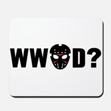 What would Jason Voorhees do? Mousepad