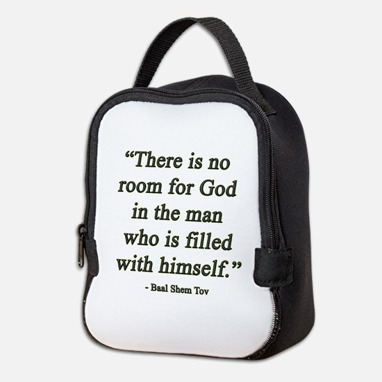 ROOM FOR GOD - BAAL SHEM TOV QUOTE Neoprene Lunch