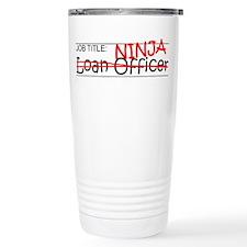 Job Ninja Loan Officer Travel Coffee Mug