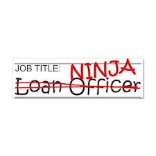 Job Ninja Loan Officer Car Magnet 10 x 3