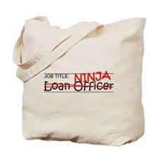 Job Ninja Loan Officer Tote Bag