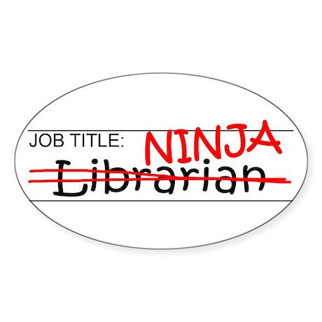 Job Ninja Librarian Sticker (Oval)