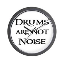 Drums are not Noise Drummer Wall Clock