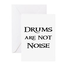 Drums are not Noise Drummer Greeting Cards (Packag