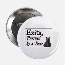 Exits, Pursued by a Bear Button
