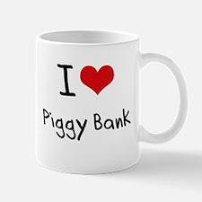 I Love Piggy Bank Mug