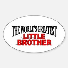 """""""The World's Greatest Little Brother"""" Decal"""