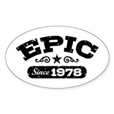Epic Since 1978 Decal