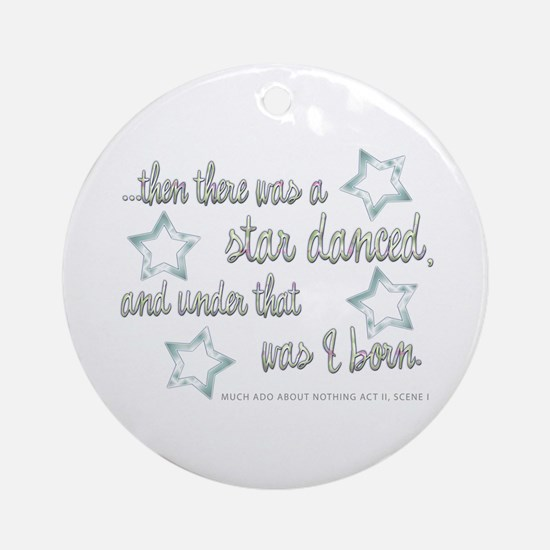 A Star Danced Ornament (Round)