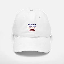 My idea of the perfect meal Baseball Baseball Baseball Cap