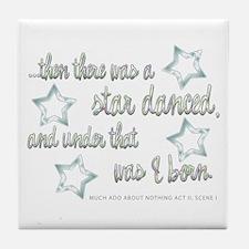 A Star Danced Tile Coaster