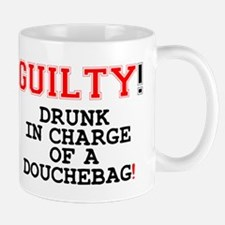 GUILTY - DRUNK IN CHARGE OF A DOUCHEBAG! Z Small M