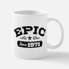 Epic Since 1971 Mug