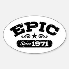 Epic Since 1971 Decal