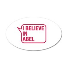 I Believe In Abel Wall Decal