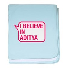 I Believe In Aditya baby blanket