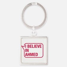 I Believe In Ahmed Keychains
