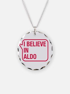 I Believe In Aldo Necklace