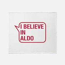I Believe In Aldo Throw Blanket