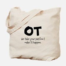 OT Your Passion Tote Bag