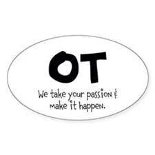 OT Your Passion Decal