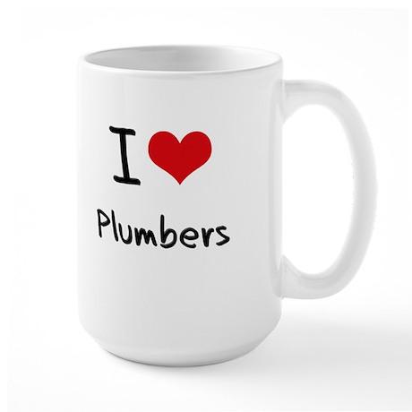 I Love Plumbers Mug