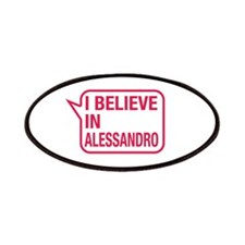 I Believe In Alessandro Patches