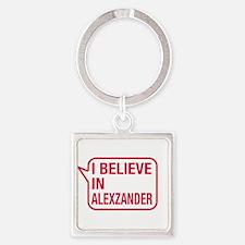 I Believe In Alexzander Keychains