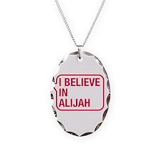 I Believe In Alijah Necklace