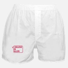 I Believe In Allen Boxer Shorts