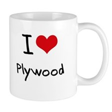 I Love Plywood Mug